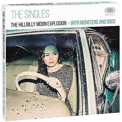 Alliance The Hillbilly Moon Explosion - With Monsters & Gods: The Singles