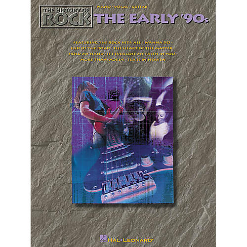 Hal Leonard The History of Rock: The Early '90s Songbook