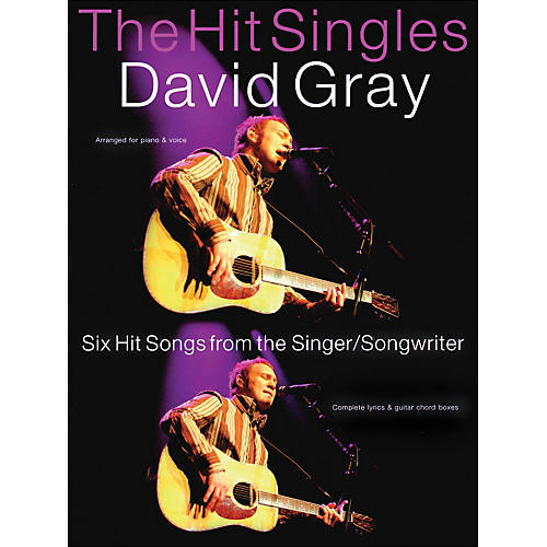 Hal Leonard The Hit Singles- David Gray arranged for piano, vocal, and guitar (P/V/G)