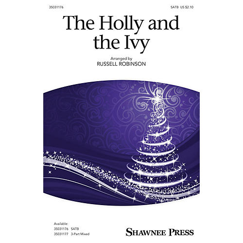 Shawnee Press The Holly and the Ivy SATB arranged by Russell Robinson-thumbnail