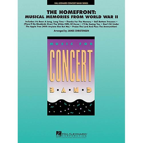 Hal Leonard The Homefront: Musical Memories from World War II Concert Band Level 4 Arranged by James Christensen