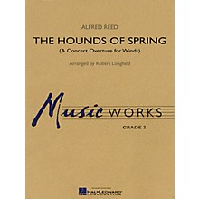Hal Leonard The Hounds of Spring (A Concert Overture for Winds) Concert Band Level 3 Arranged by Robert Longfield