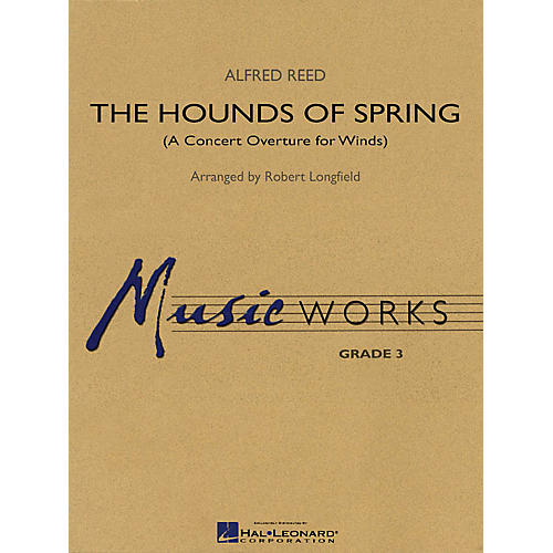 Hal Leonard The Hounds of Spring (A Concert Overture for Winds) Concert Band Level 3 Arranged by Robert Longfield-thumbnail