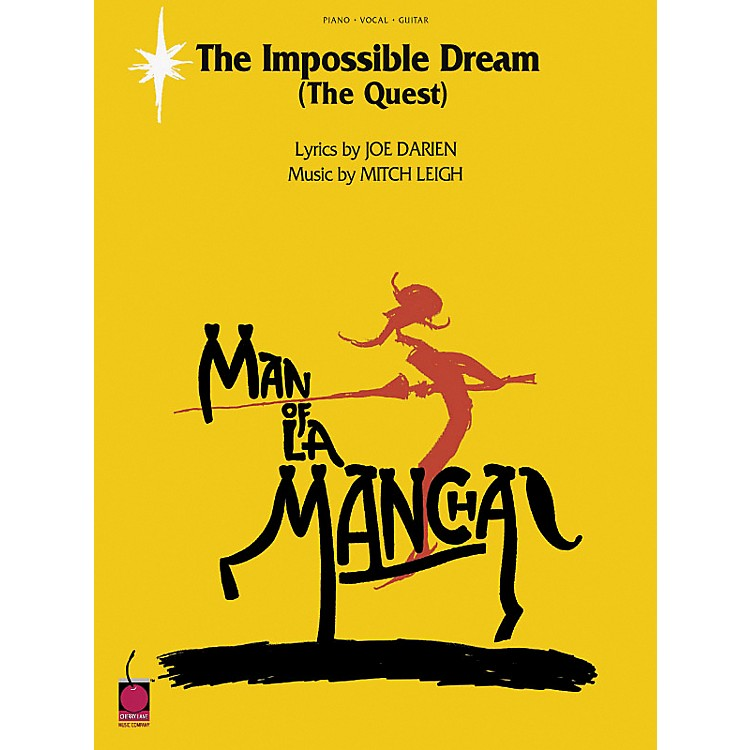 Cherry Lane The Impossible Dream (From Man of La Mancha)