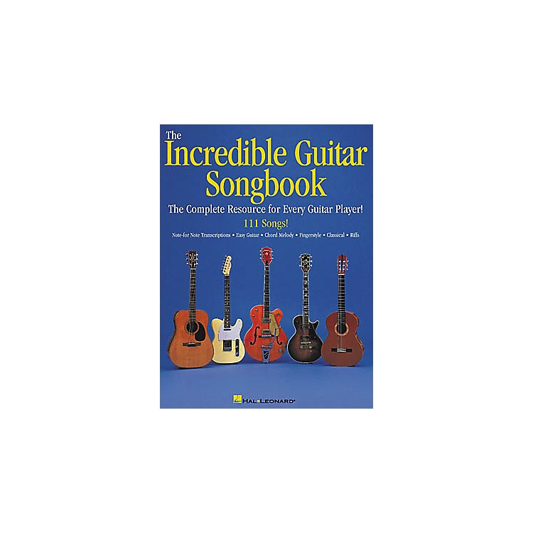 Hal LeonardThe Incredible Guitar Songbook Book