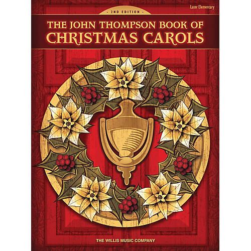Willis Music The John Thompson Book of Christmas Carols - 2nd Edition Willis Series Book by Various (Level Late Elem)-thumbnail