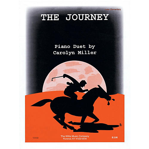 Willis Music The Journey (1 Piano, 4 Hands/Early Inter Level) Willis Series by Carolyn Miller