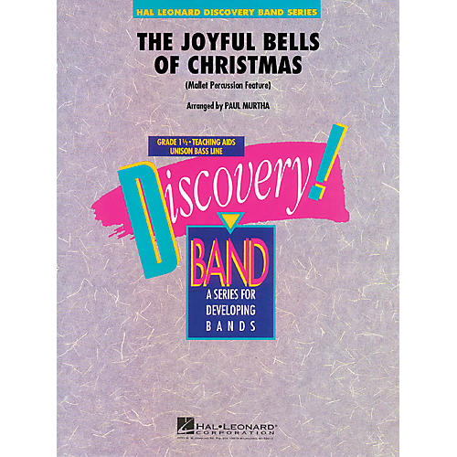 Hal Leonard The Joyful Bells of Christmas (Mallet Percussion Feature) Concert Band Level 1.5 Arranged by Paul Murtha