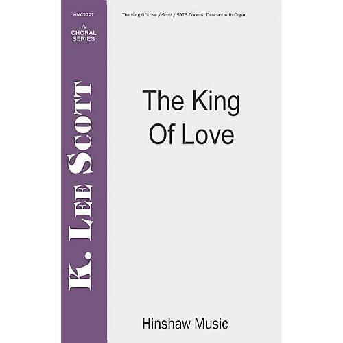 Hinshaw Music The King of Love SATB arranged by K. Lee Scott-thumbnail