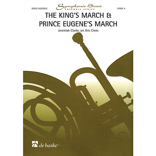 De Haske Music The King's March & Prince Eugene's March De Haske Ensemble Series by Jeremiah Clarke