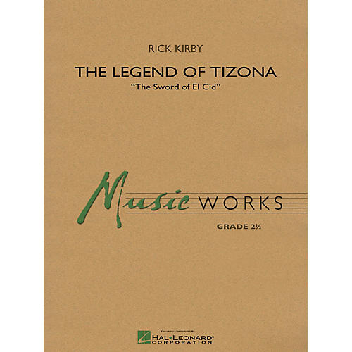 Hal Leonard The Legend of Tizona Concert Band Level 2 Composed by Rick Kirby-thumbnail