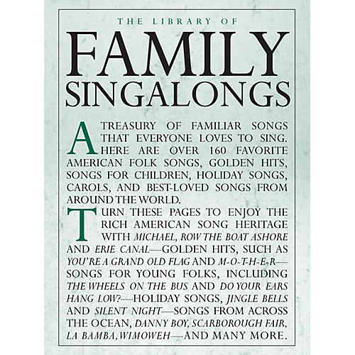 Music Sales The Library of Family Singalongs Music Sales America Series Softcover