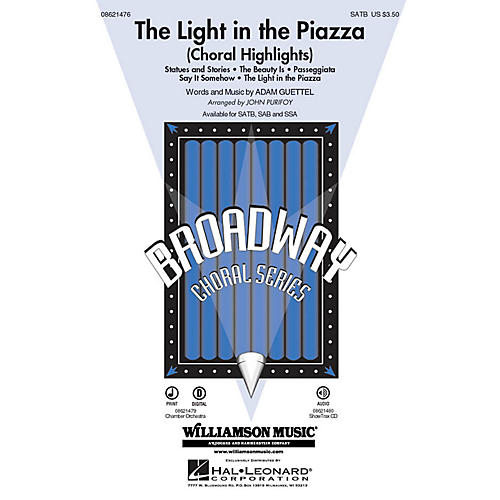 Hal Leonard The Light in the Piazza (Choral Highlights) ShowTrax CD Arranged by John Purifoy