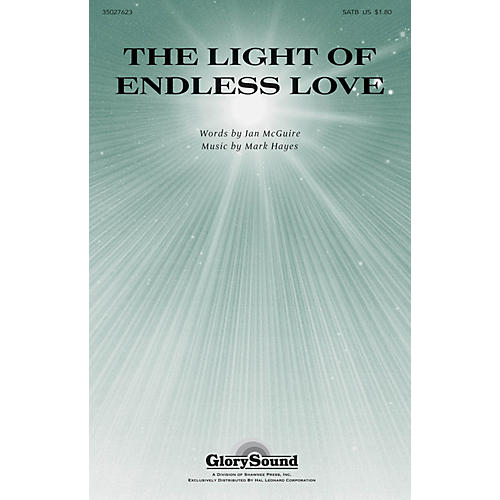 Shawnee Press The Light of Endless Love SATB composed by Mark Hayes-thumbnail