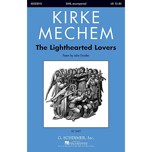 G. Schirmer The Lighthearted Lovers SATB composed by Kirke Mechem-thumbnail