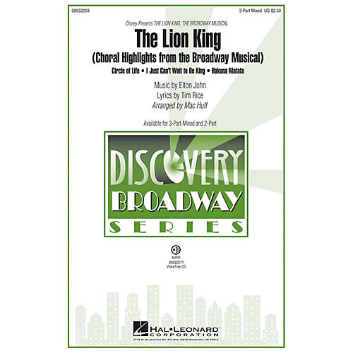 Hal Leonard The Lion King (Choral Highlights from the Broadway Musical) Discovery Level 2 2-Part Arranged by Mac Huff