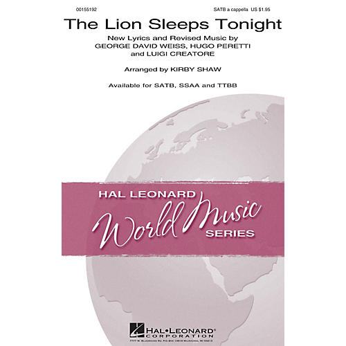 Hal Leonard The Lion Sleeps Tonight SATB a cappella by The Tokens arranged by Kirby Shaw