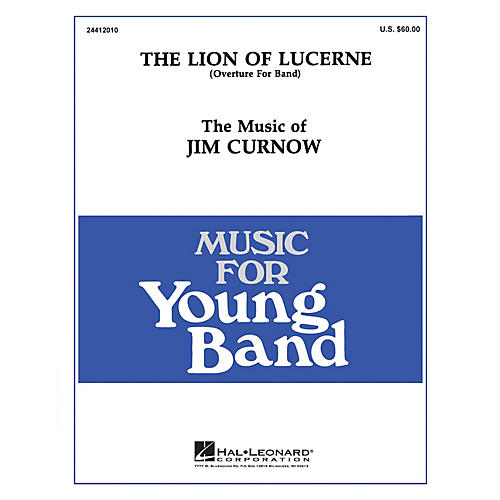 Hal Leonard The Lion of Lucerne - Young Concert Band Level 3 composed by James Curnow-thumbnail