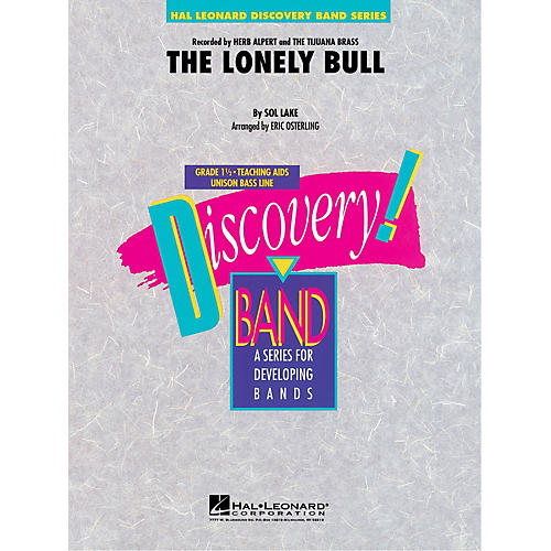 Hal Leonard The Lonely Bull Concert Band Level 1.5 by Herb Alpert Arranged by Eric Osterling-thumbnail