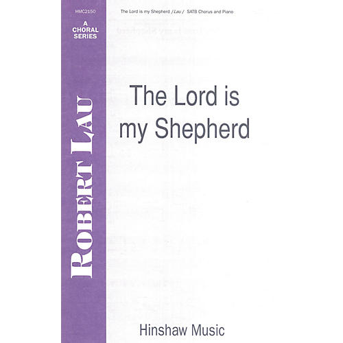 Hinshaw Music The Lord Is My Shepherd SATB composed by Robert Lau-thumbnail