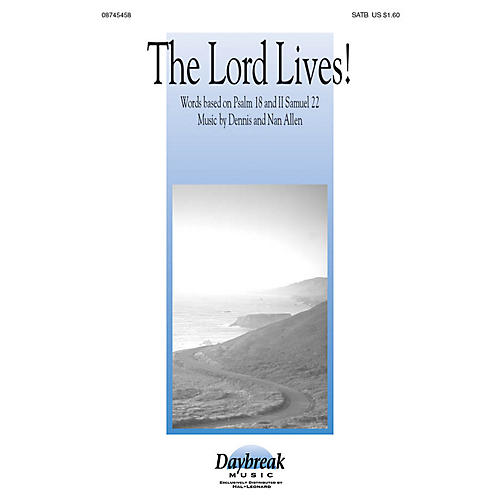 Daybreak Music The Lord Lives! SATB arranged by Dennis Allen-thumbnail