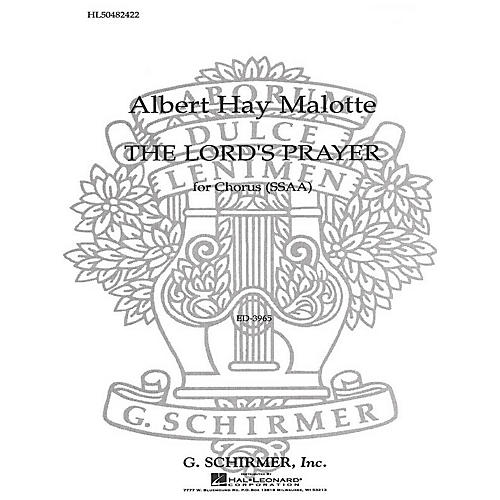 G. Schirmer The Lord's Prayer (SSAA a cappella) SSAA A Cappella composed by Albert Hay Malotte