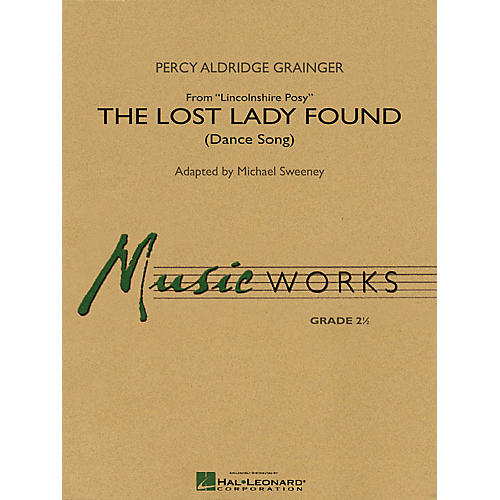 Hal Leonard The Lost Lady Found (from Lincolnshire) Concert Band Level 2.5 Composed by Grainger Arranged by Sweeney-thumbnail
