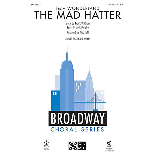 Hal Leonard The Mad Hatter (from Wonderland) SATB arranged by Mac Huff