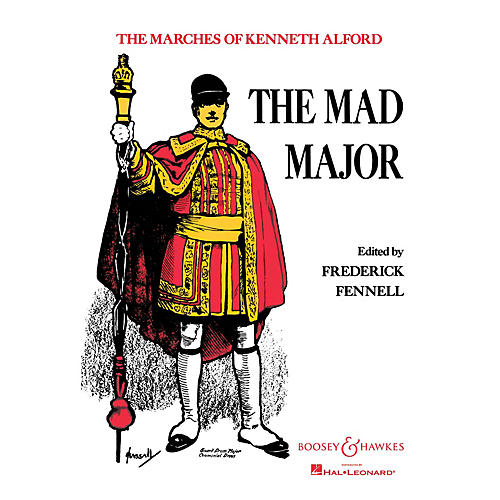 Boosey and Hawkes The Mad Major (Score and Parts) Concert Band Composed by Kenneth J. Alford Arranged by Frederick Fennell