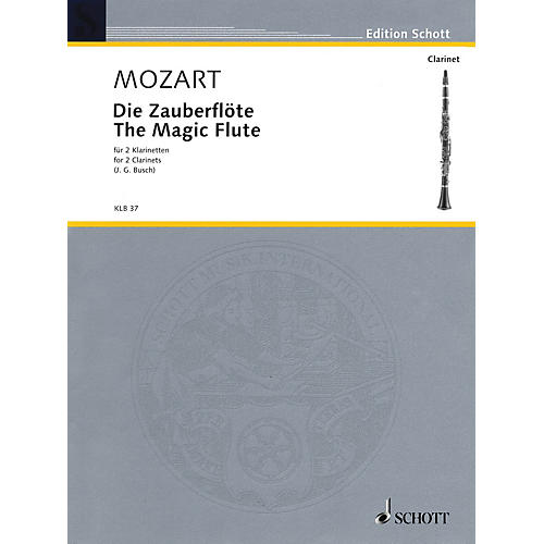 Schott The Magic Flute Schott Softcover Composed by Wolfgang Amadeus Mozart Arranged by Johann Georg Busch-thumbnail