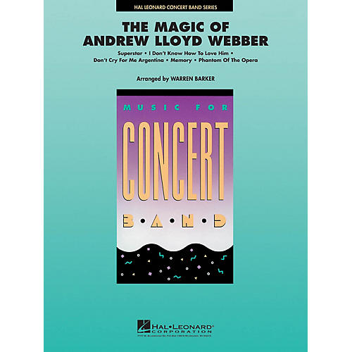 Hal Leonard The Magic of Andrew Lloyd Webber Concert Band Level 4 Arranged by Warren Barker-thumbnail