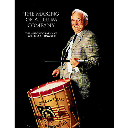 Rebeats Publications The Making of a Drum Company Book Series Written by William F. Ludwig II-thumbnail