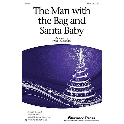 Shawnee Press The Man With The Bag And Santa Baby SATB arranged by Paul Langford-thumbnail