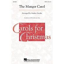 Hal Leonard The Manger Carol SATB arranged by Audrey Snyder