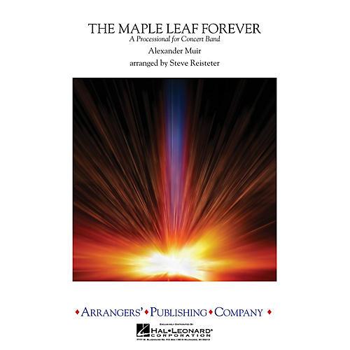 Arrangers The Maple Leaf Forever Concert Band Level 4 Arranged by Steve Reisteter-thumbnail