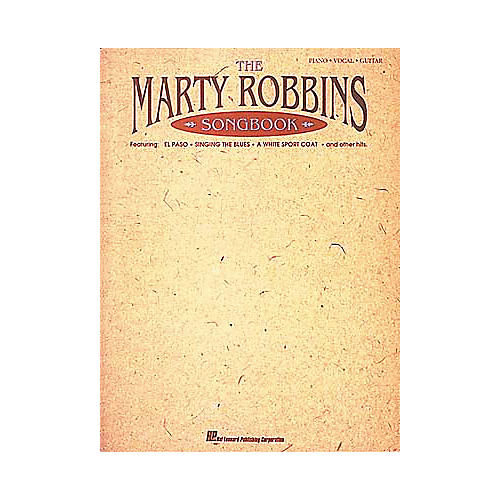 Hal Leonard The Marty Robbins Songbook Piano/Vocal/Guitar Artist Songbook