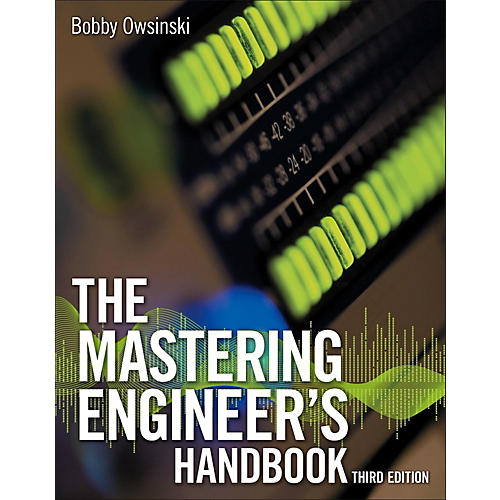 Cengage Learning The Mastering Engineer's Handbook, Third Edition