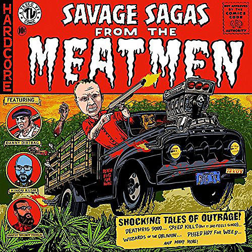 Alliance The Meatmen - Savage Sagas from the Meatmen