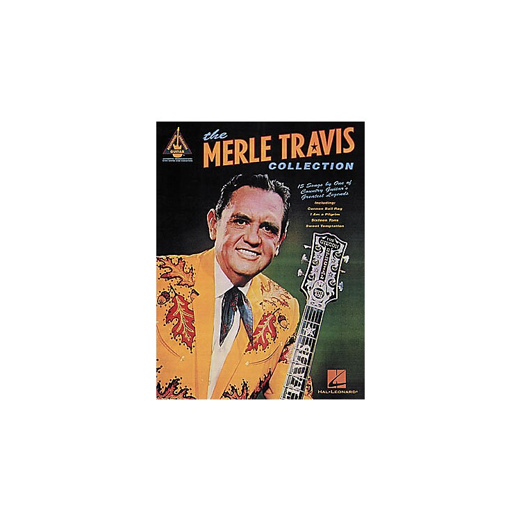 Hal Leonard The Merle Travis Collection Guitar Tab Book : Musicianu0026#39;s Friend