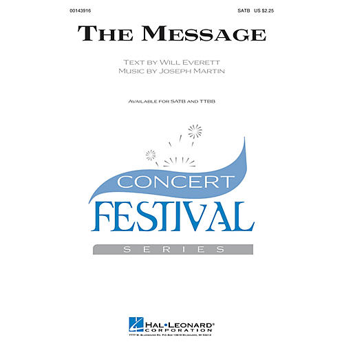 Hal Leonard The Message TTBB Composed by Joseph M. Martin