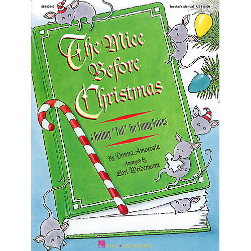 Hal Leonard The Mice Before Christmas (Musical) TEACHER ED Arranged by Lori Weidemann-thumbnail