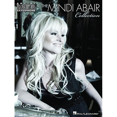 Hal Leonard The Mindi Abair Collection Artist Transcriptions Series Book Performed by Mindi Abair-thumbnail