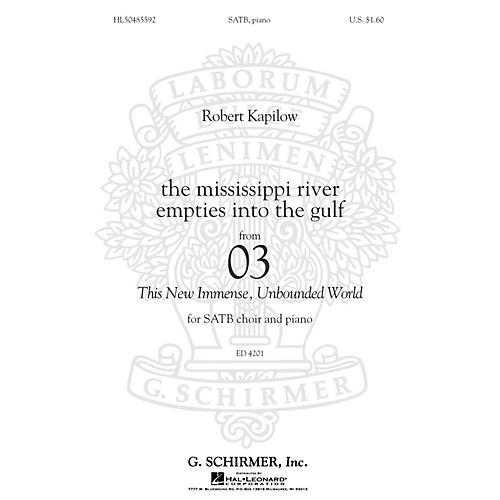 G. Schirmer The Mississippi River Empties Into The Gulf SATB by Robert Kapilow-thumbnail