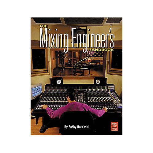 Hal Leonard The Mixing Engineer's Handbook-thumbnail