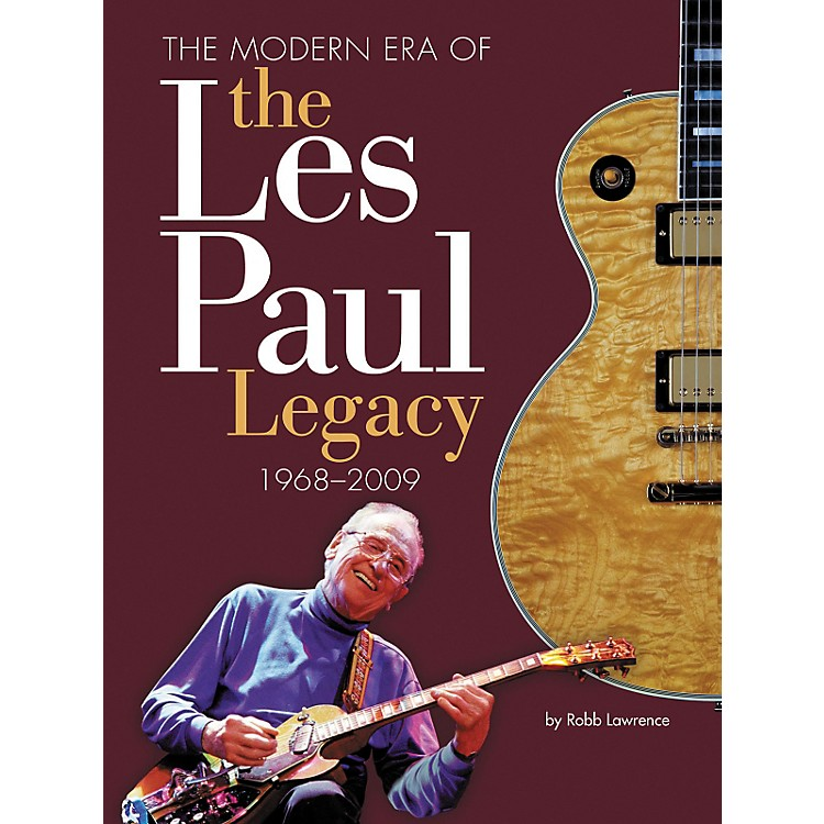 Hal Leonard The Modern Era Of The Les Paul Legacy 1968-2009 Deluxe Book