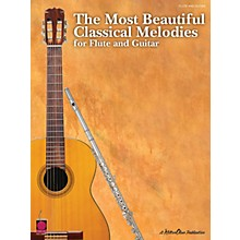 Cherry Lane The Most Beautiful Classical Melodies (for Flute and Guitar) Guitar Series