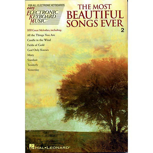 Hal Leonard The Most Beautiful Songs Ever - Easy Electronic Keyboard Music Series Vol. 2