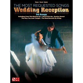 Cherry Lane The Most Requested Wedding Reception Songs Piano Vocal Guitar Songbook