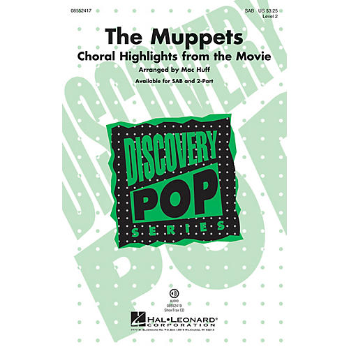 Hal Leonard The Muppets (Choral Highlights from the Movie) SAB by The Muppets arranged by Mac Huff