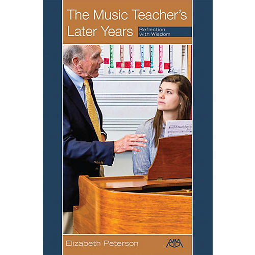 Meredith Music The Music Teacher's Later Years (Reflection with Wisdom) Meredith Music Resource Series Softcover-thumbnail